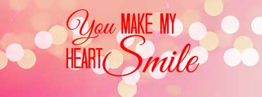 You Make My Heart Smile Quote Cover Photo