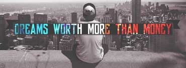 Dream Worth More Than Money Cover Photo