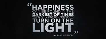 Happiness Can Be Found In The Darkest Of Times Cover Photo