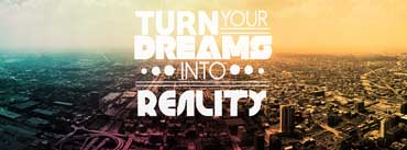 Turn Your Dreams Into Reality Cover Photo